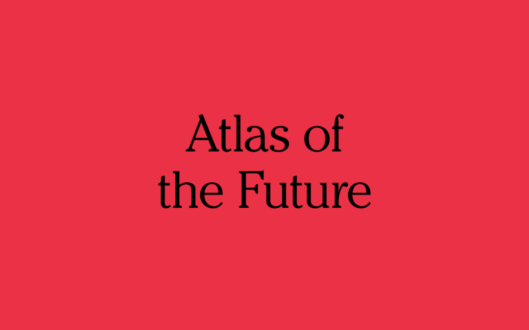 Atlas of the Future – democratise the future